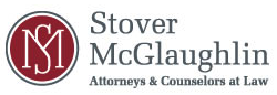 Stover McGlaughlin Attorneys and Counselors at Law